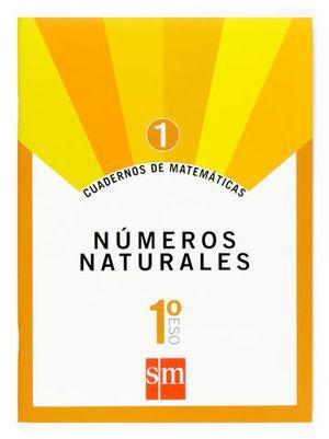 CUADERNOS MATEMATICAS 1º ESO Nº 1 ED. 2007 NUMEROS NATURALES