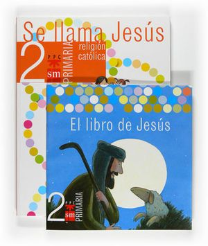 RELIGION SE LLAMA JESUS 2º PRIMARIA ED. 2007