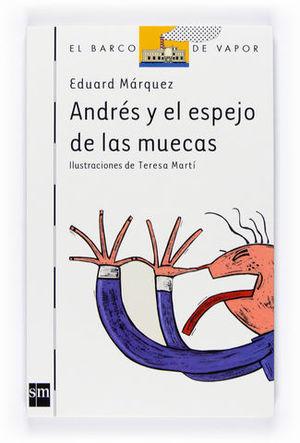 ANDRES Y EL ESPEJO DE LAS MUECAS