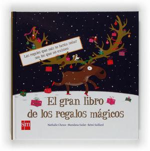 EL GRAN LIBRO DE LOS REGALOS MAGICOS