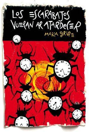 LOS ESCARABAJOS VUELAN AL ATARDECER (EDICION CONMEMORATIVA)