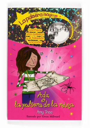 ADA Y LA PULSERA DE LA REINA. LA PULSERA MAGICA