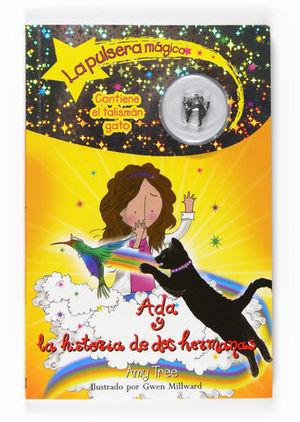 ADA Y LA HISTORIA DE DOS HERMANAS. LA PULSERA MAGICA