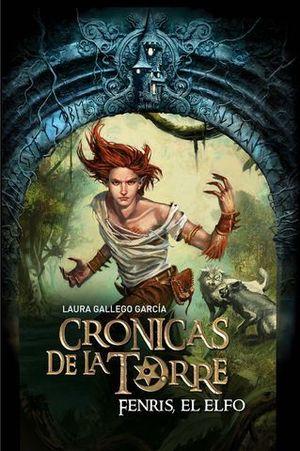 FENRIS EL ELFO CRONICAS DE LA TORRE