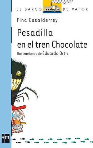 PESADILLA EN EL TREN CHOCOLATE