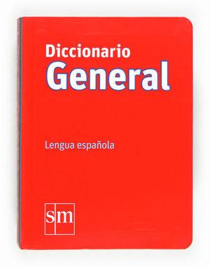 DICCIONARIO GENERAL LENGUA ESPAÑOLA ED. 2012