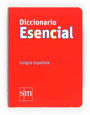 DICCIONARIO ESENCIAL LENGUA ESPAÑOLA ED. 2012