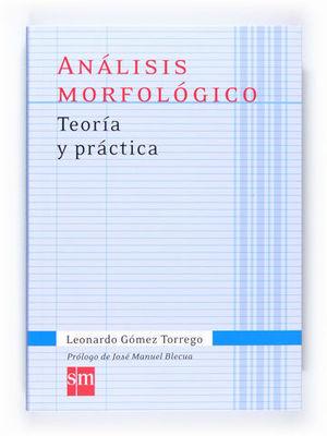 ANALISIS MORFOLOGICO TEORIA Y PRACTICA ED. 2011