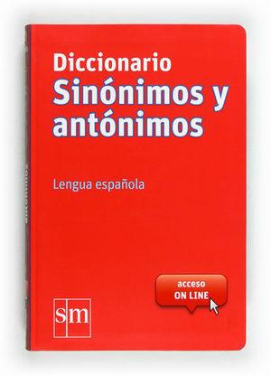 DICCIONARIO SINONIMOS Y ANTONIMOS ED. 2012