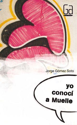 YO CONOCI A MUELLE