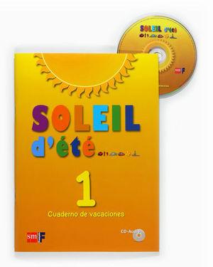 SOLEIL D´ETE 1 CUADERNO DE VACACIONES