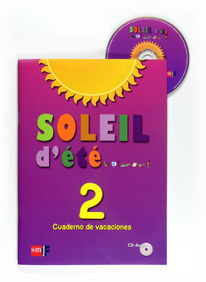 SOLEIL D´ETE 2 CUADERNO DE VACACIONES 2011