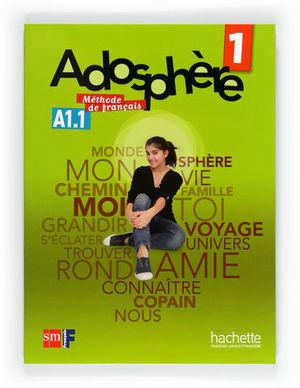 ADOSPHERE 1 METHODE DE FRANCAIS