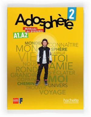 ADOSPHERE 2 METHODE DE FRANCAIS