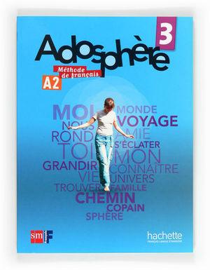 ADOSPHERE 3 METHODE DE FRANCAIS
