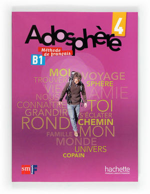 ADOSPHERE 4 METHODE DE FRANCAIS