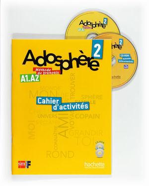 ADOSPHERE 2 CAHIER D´ACTIVITES