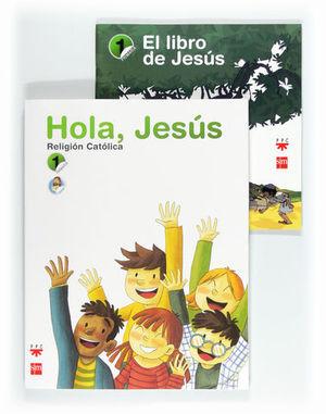 RELIGION HOLA JESUS 1º PRIMARIA