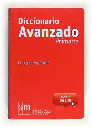 DICCIONARIO AVANZADO PRIMARIA ED. 2012