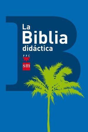 LA BIBLIA DIDACTICA ED. 2013