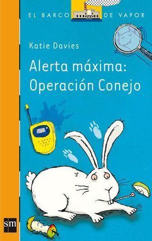ALERTA MAXIMA: OPERACION CONEJO
