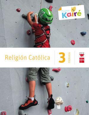 RELIGION 3º EP KAIRE SAVIA 2014