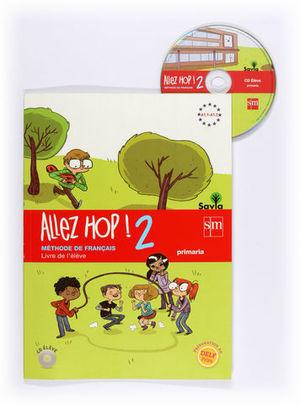 ALLEZ HOP ! 2 LIVRE ELEVE SAVIA 2014