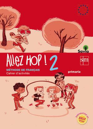ALLEZ HOP ! 2 CAHIER SAVIA 2014