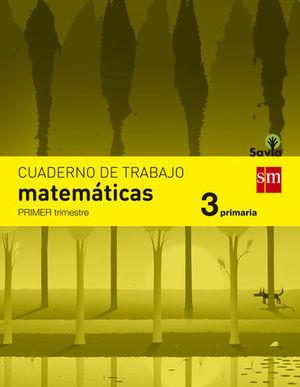 CUADERNO MATEMATICAS 3º EP  1º TRIMESTRE SAVIA 2014