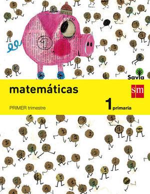 MATEMATICAS 1º EP TRIMESTRAL SAVIA 2014