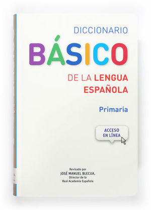 DICCIONARIO BASICO LENGUA ESPAÑOLA REAL ACADEMIA ED. 2014