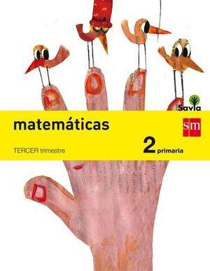 MATEMATICAS 2º EP TRIMESTRAL SAVIA ED. 2015
