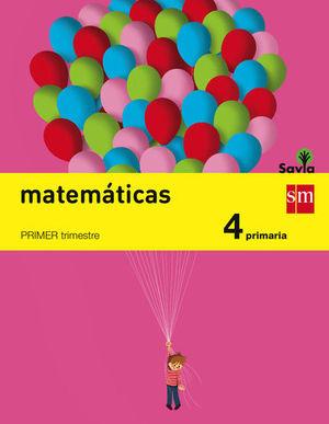 MATEMATICAS 4º EP TRIMESTRAL SAVIA ED. 2015
