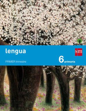 LENGUA 6º EP TRIMESTRAL SAVIA ED. 2015