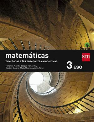 MATEMATICAS 3º ESO ACADEMICAS SAVIA ED. 2015