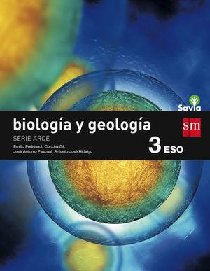 BIOLOGIA Y GEOLOGIA 3º ESO SAVIA ED. 2015