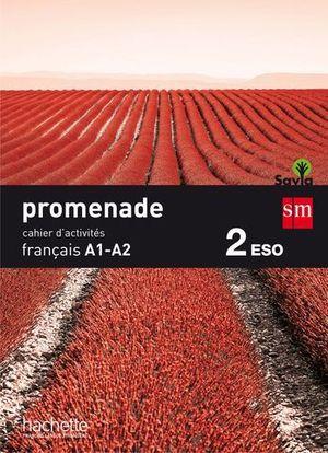 PROMENADE A1 - A2 CAHIER ED. 2015