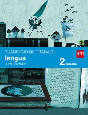 CUADERNO LENGUA 2º EP PAUTA 1º TRIMESTRE SAVIA ED. 2015