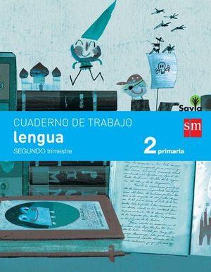 CUADERNO LENGUA 2º EP PAUTA 2º TRIMESTRE SAVIA ED. 2015