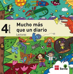 LECTURAS PARA EL AULA 4º EP. MUCHO MAS QUE UN DIARIO. SAVIA ED. 2015