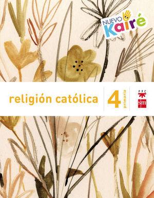 RELIGION CATOLICA 4º EP NUEVO KAIRE SAVIA ED. 2015