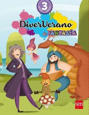 VACACIONES DIVERVERANO DE FANTASIA 3º EP ED. 2016