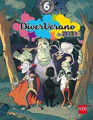 VACACIONES DIVERVERANO DE MIEDO 6º EP  ED. 2016
