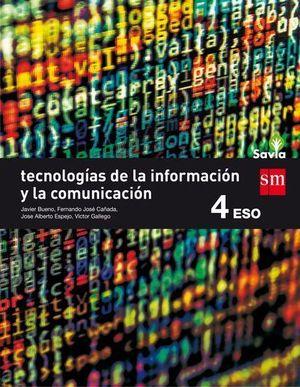 TECNOLOGIA DE LA INFORMACION Y LA COMUNICACION 4º ESO SAVIA ED. 2016