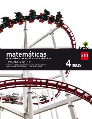 MATEMATICAS B 4º ESO ACADEMICAS TRIMESTRAL SAVIA ED. 2016
