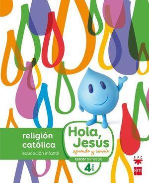RELIGION NUEVO HOLA, JESUS APRENDE Y SONRIE 4 AÑOS ED. 2016