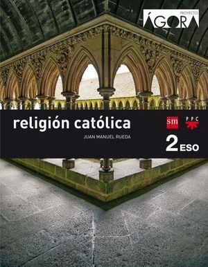 RELIGION 2º ESO PROYECTO AGORA SAVIA ED. 2016