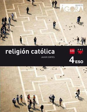 RELIGION 4º ESO PROYECTO AGORA SAVIA ED. 2016