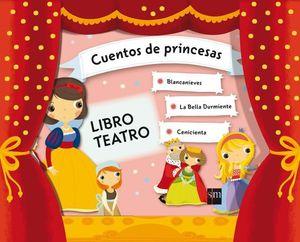 CUENTOS DE PRINCESAS LIBRO TEATRO