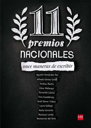 ONCE PREMIOS NACIONALES ONCE MANERAS DE ESCRIBIR